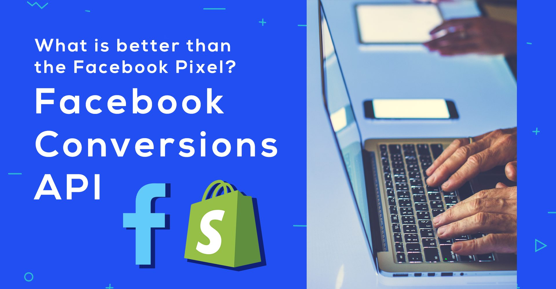 Read more about the article How To Implement Facebook Conversions API (in Shopify)
