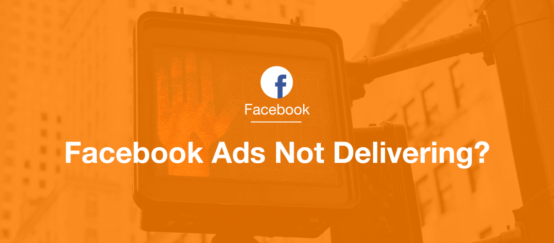 fb-ads-not-delivering